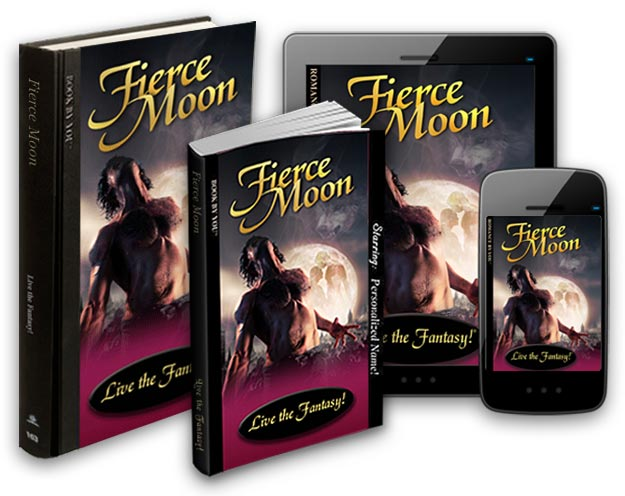 Fierce Moon: A Personalized Paranormal Werewolf Romance